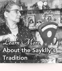 Learn More About the Sayklly's Tradition